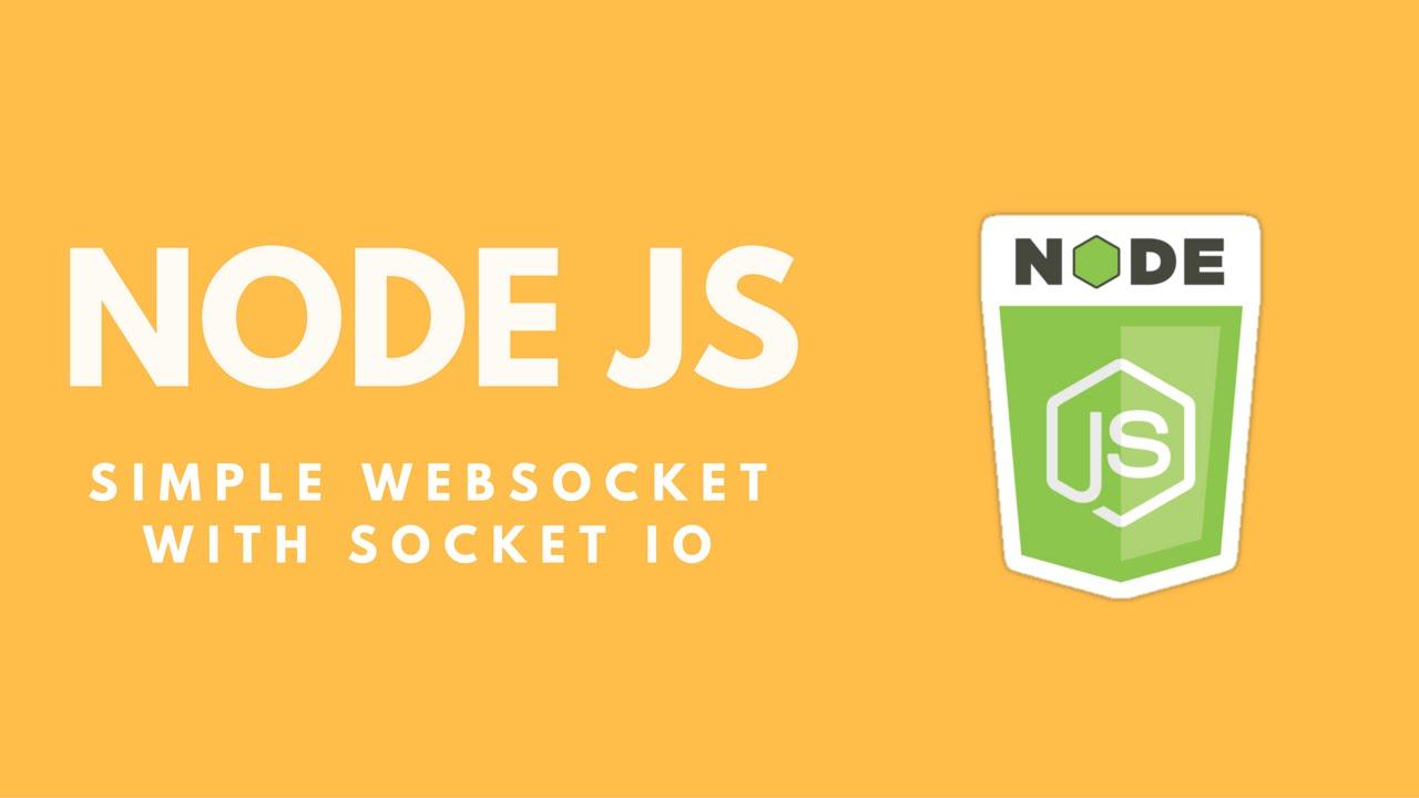 The Easiest Websocket Using Socket io and Node js
