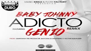 Adicto Remix - Baby Johnny Ft. Genio El Mutante | Audio Oficial