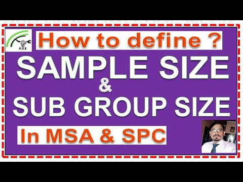 What Is Sample Size And Subgroup Size Difference, Sample Size & Subgroup Size In SPC & MSA