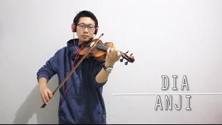 Anji - Dia ( Violin Cover by Rifqi Aziz )