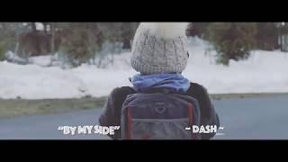 Dash - By My Side (Bò Kote m'). Produced & written by Roudi-MI-Love...
