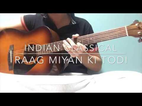 Raag Miyan Ki Todi - Guitar