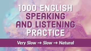 1000 ESL/EFL Speaking and Listening Practice - Learn English every day!