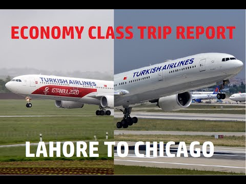 Turkish Airlines Economy Class Trip Report Lahore To Chicago