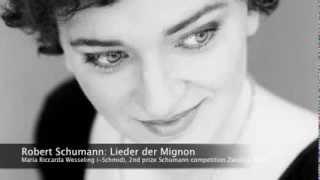 Robert Schumann: Lieder der Mignon