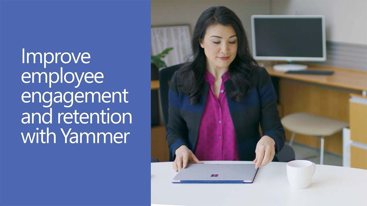 Improve employee engagement and retention with Yammer