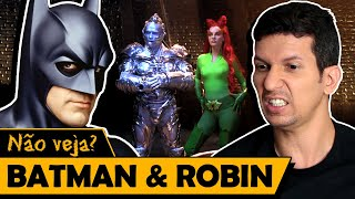 BATMAN E ROBIN - Os Piores Filmes do Mundo
