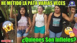 CHICAS SV - ¿Quiènes Son Màs Infieles? HOMBRES vs MUJERES / He Metido la Pata Varias Veces XD