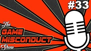 The Game Misconduct Show #33