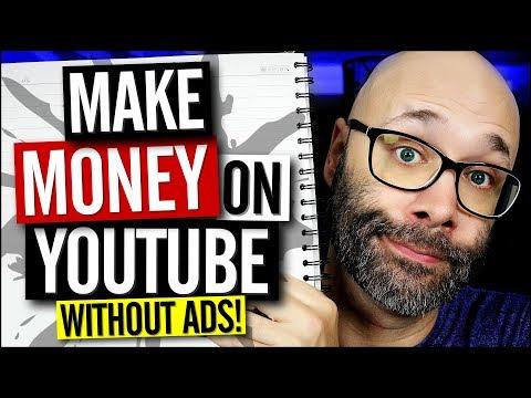 Make Money on YouTube Without Ads