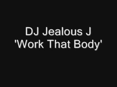 Jealous J Work That Body Vid