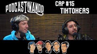 Podcastinando: Cap #15 - Tiktokers