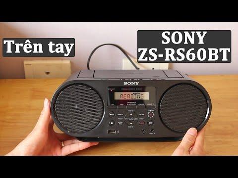 Trên Tay đài Sony ZS-RS60BT | CD Boombox Có Bluetooth