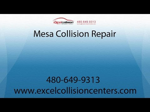 Mesa Auto Body Repair By Excel Collision