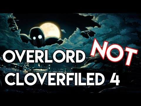 Overlord Is NOT A Cloverfield Movie