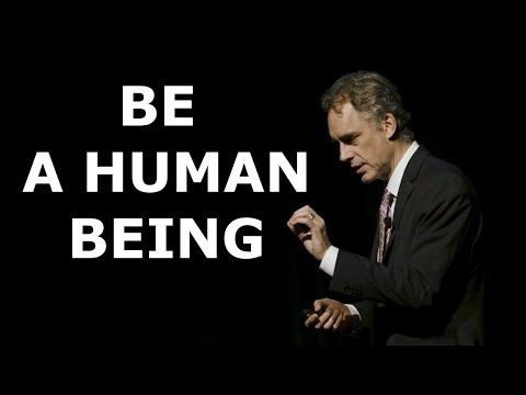 Jordan Peterson - What Does it Mean To Be a Human Being
