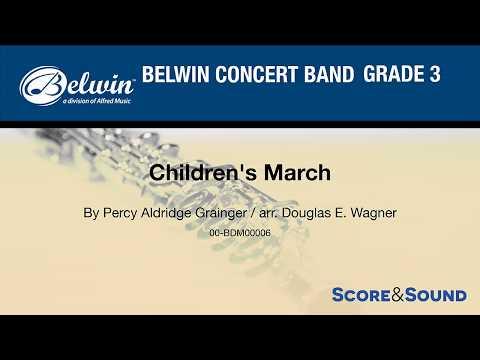 Children's March arr. Douglas E. Wagner - Score & Sound
