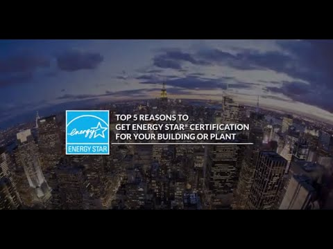 Top 5 Reasons to Get ENERGY STAR Certification for Your Building or Plant