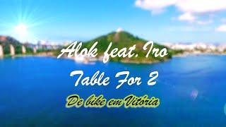 Baixar Alok feat. IRO 💘 Table For 2 (TRADUÇÃO) De Bike em Vitória