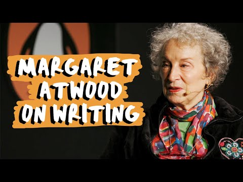 How Margaret Atwood Writes Her Books