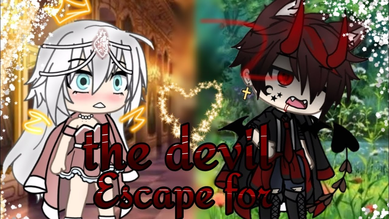 🐺the devil Escape for•[glmv]gacha life