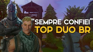 """SEMPRE CONFI""-TOP DUO BRASIL-422 WINS (Fortnite Battle Royale Gratis) [EN-BR]-Softe"