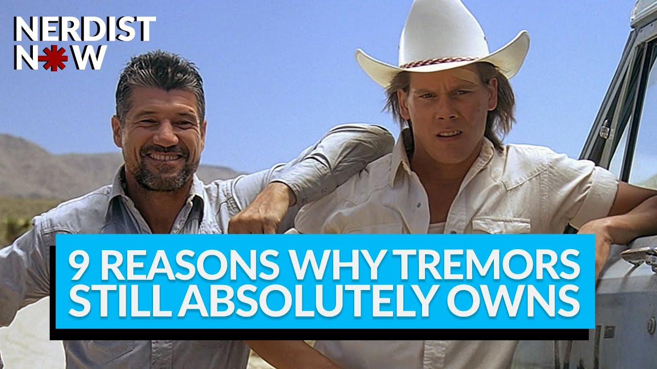9 Reasons Why Tremors Still Absolutely Owns (Nerdist Now w/ Kyle Anderson)