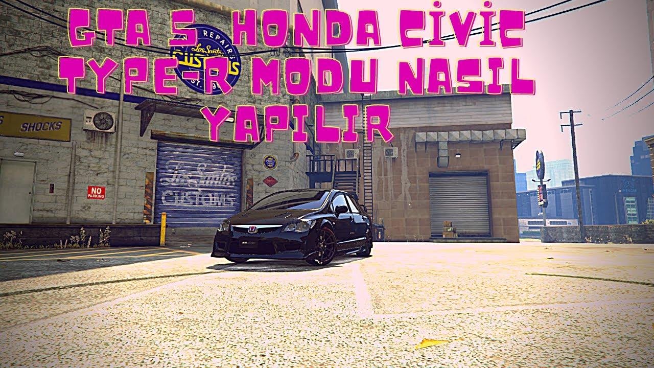 GTA 5 HONDA CİVİC MODU NASIL YAPILIR.