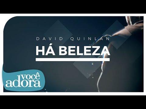 David Quinlan - Há Beleza (Clipe Oficial)