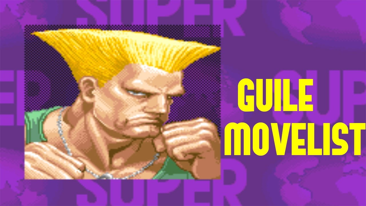 Super Street Fighter Ii Turbo Guile Move List Youtube