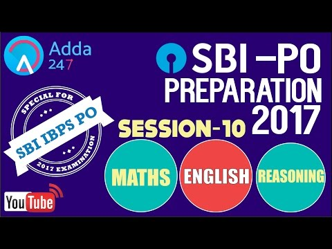 SBI PO 2017 PREPARATION || MATHS - ENG - REA || SESSION- 10 || Online Coaching for SBI IBPS BANK PO