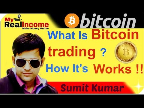 What Is Bitcoin Trading ? How Its Work !! In hindi