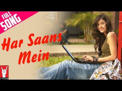 Har Saans Mein - Full Song | Mujhse Fraaandship Karoge | Saqib Saleem | Saba Azad | Raghu Dixit