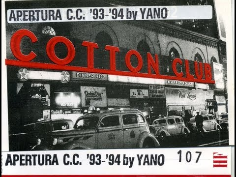 APERTRURA COTTON CLUB '93 '94 YANO