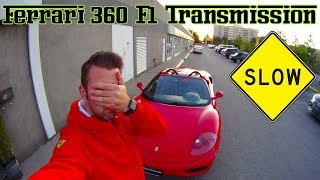 FERRARI 360 F1 HOW SLOW IS IT? COMPARISON WITH 360 MANUAL TRANSMISSION?