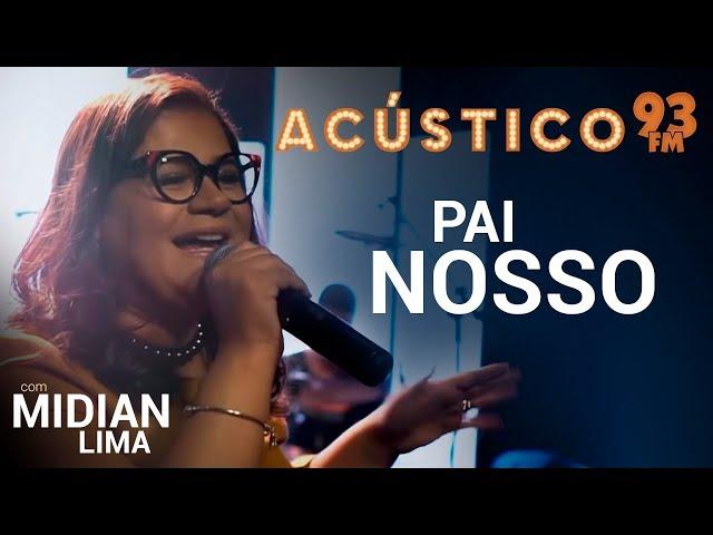 Midian Lima - PAI NOSSO - Acústico 93 - AO VIVO - 2019