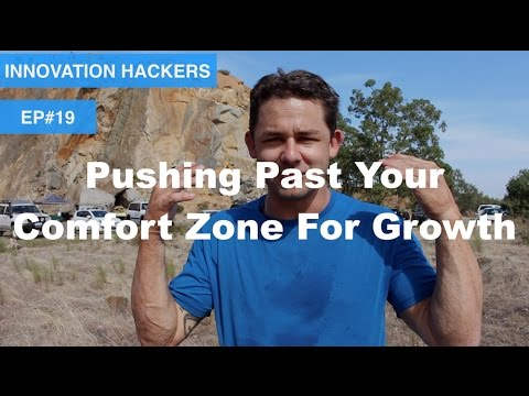 Innovation Hackers #19: Push Past Your Comfort Zone & Grow