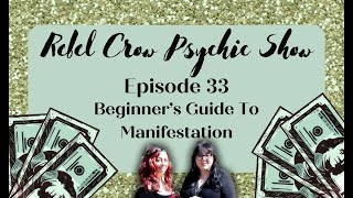 Beginner's Guide To Manifestation - Epi 33 - Manifesting Consciously for Health, Wealth and Harmony