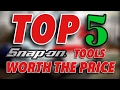 Top 5 Snap-on Tools Worth EVERY Penny!!