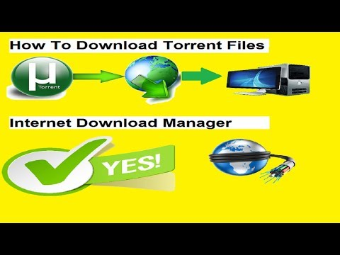 Torrent Files With IDM (Internet Download Manager) How to download tips and trick || 2017