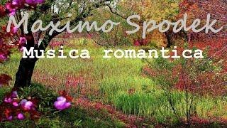 MAXIMO SPODEK, MUSICA ROMANTICA INSTRUMENTAL