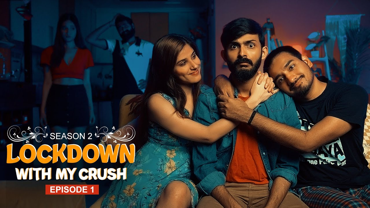 Lockdown with my Crush(S2) || Ep - 1 || Swagger Sharma