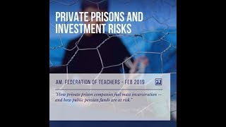 The 1994 Crime Bill & The Teachers Union's Pensions in Private Prisons
