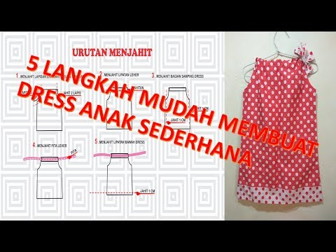 Cara Membuat Pola Dan Menjahit Baju Dress Anak Perempuan Sederhana