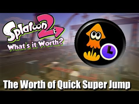 Splatoon 2 - The Worth of Quick Super Jump (1 Sub Makes a Difference?)