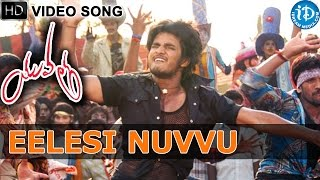 Eelesi Nuvvu Video Song || Yuvatha Movie Songs || Nikhil, Aksha || Manisharma
