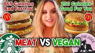 Comparing VEGAN FAST FOOD to MEAT FAST FOOD (CALORIES, PRICE, TASTE)