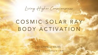 Lion Gate - Cosmic Solar Ray Body Activation