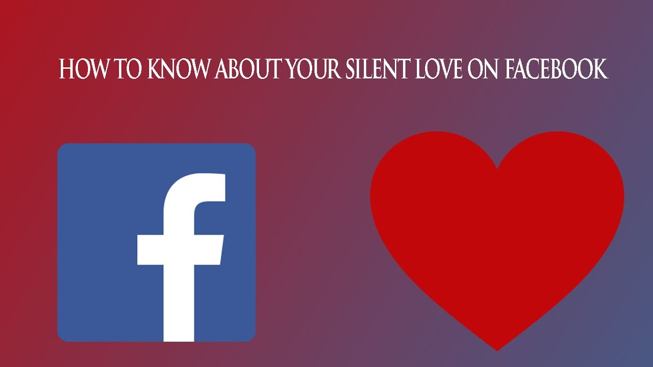 How to know about your silent love facebook flatbook hindi how to know about your silent love facebook flatbook hindi android youtube buycottarizona