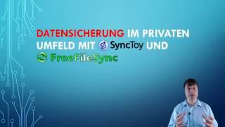 Datensicherung im privaten Umfeld mit SyncToy und FreeFileSync